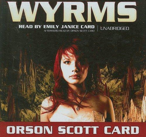 Wyrms: Card, Orson Scott