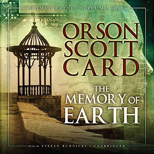 The Memory of Earth (Homecoming, Volume 1): Orson Scott Card