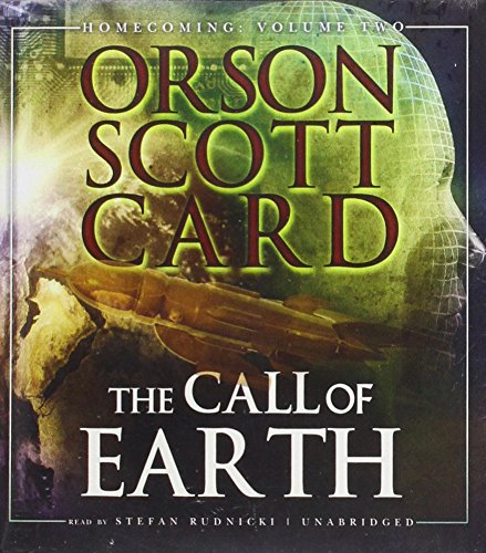 The Call of Earth: Homecoming: Vol. 2  (Homecoming, Book 2): Orson Scott Card