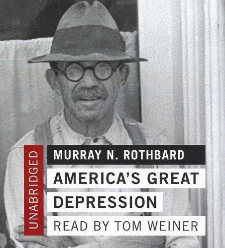 America's Great Depression: Rothbard, Murray N.