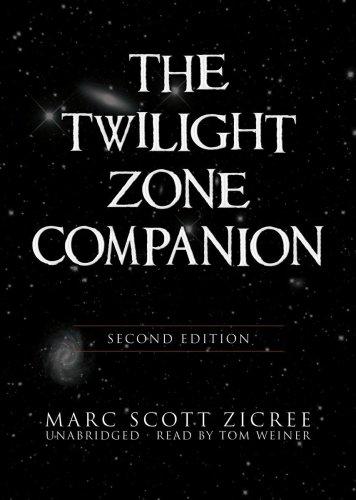 The Twilight Zone Companion, Second Edition -: Marc Scott Zicree