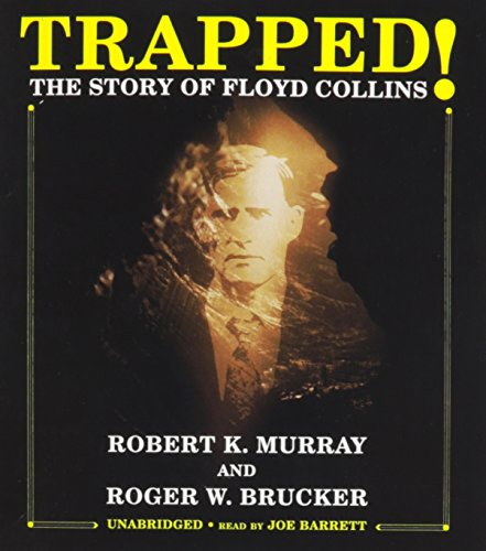 9781433224249: Trapped! The Story of Floyd Collins