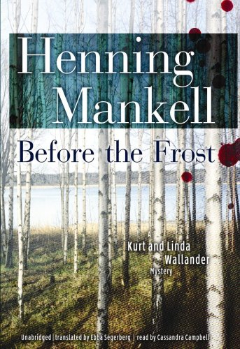 9781433225932: Before the Frost (A Kurt and Linda Wallander Mystery) (Kurt Wallander Mysteries (Audio))