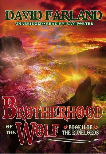 Brotherhood of the Wolf (Runelords, Book 2)(Library Edition) (The Runelords): David Farland