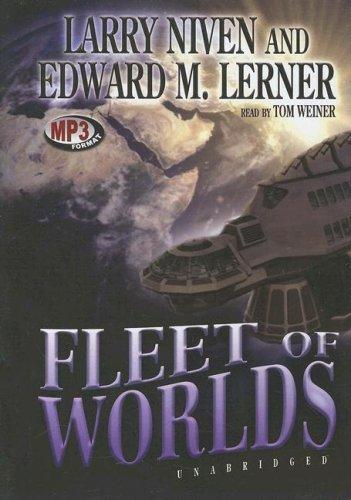 Fleet of Worlds: Larry Niven; Edward M. Lerner