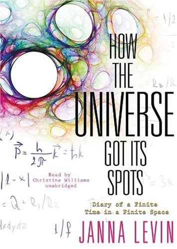 9781433229695: How the Universe Got Its Spots: Diary of a Finite Time in a Finite Space