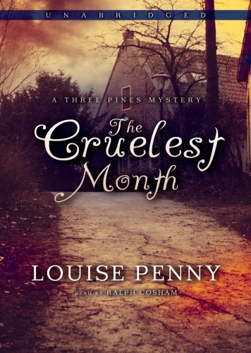 9781433233807: The Cruelest Month (An Inspector Armand Gamache - Three Pines Mystery, No. 3)
