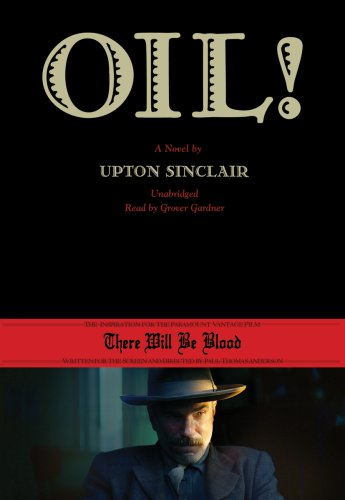 Oil! - A Novel: Upton Sinclair