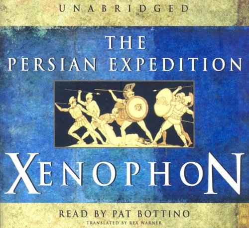 The Persian Expedition: Xenophon