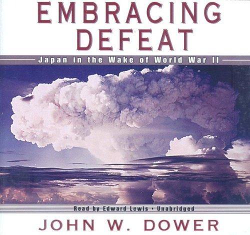 9781433245671: Embracing Defeat: Japan in the Wake of World War II