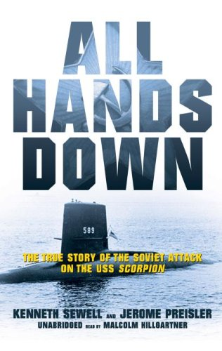 9781433246180: All Hands Down: The True Story of the Soviet Attack on the USS Scorpion