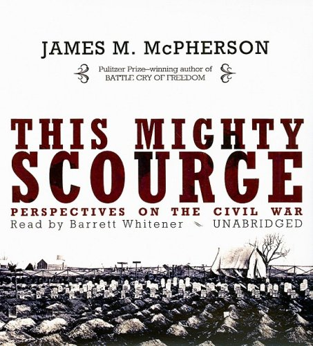 9781433246715: This Mighty Scourge: Perspectives on the Civil War