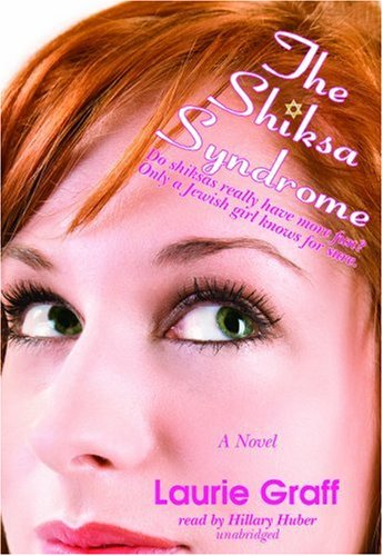 The Shiksa Syndrome -: Laurie Graff