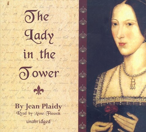 The Lady in the Tower - The Wives of Henry VIII: Jean Plaidy