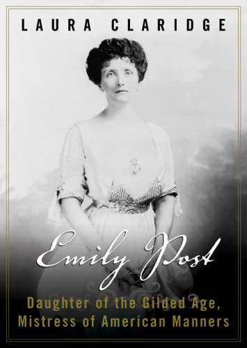 9781433249174: Emily Post: Daughter of the Guilded Age, Mistress of American Manners
