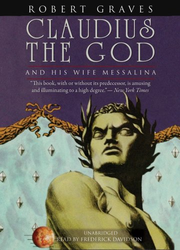 9781433250040: Claudius the God: And His Wife Messalina (Blackstone Audio Modern Classic)
