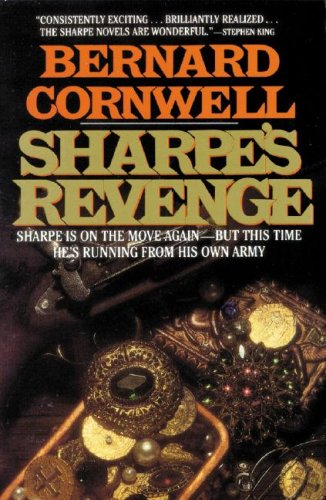 Sharpe's Revenge: Richard Sharpe and the Peace of 1814 (Richard Sharpe Adventure Series)(...