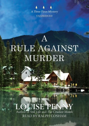 9781433251283: A Rule Against Murder (An Armand Gamache - Three Pines Mystery) [Library Binding]