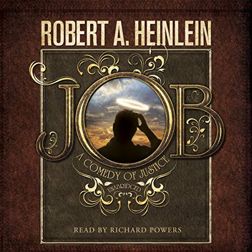 Job: A Comedy of Justice (Library Edition): Robert A. Heinlein