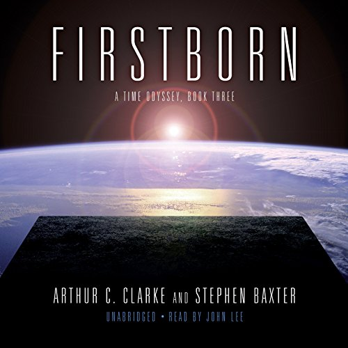 Firstborn: (A Time Odyssey, Book 3) (1433252430) by Stephen Baxter; Arthur C. Clarke