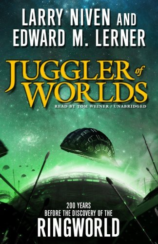 Juggler of Worlds (Library): Larry Niven; Edward M. Lerner