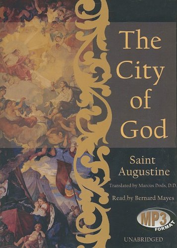 The City of God: Augustine, St.