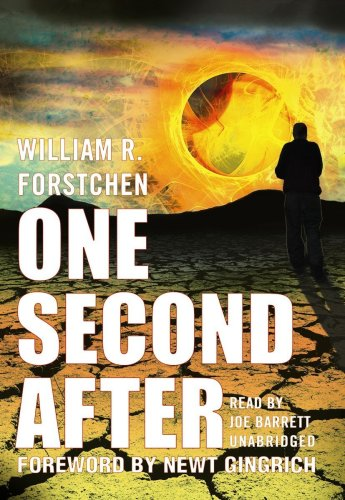 One Second After (Library Binder) (1433256975) by William R. Forstchen