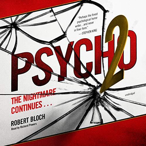 Psycho II -: Robert Bloch