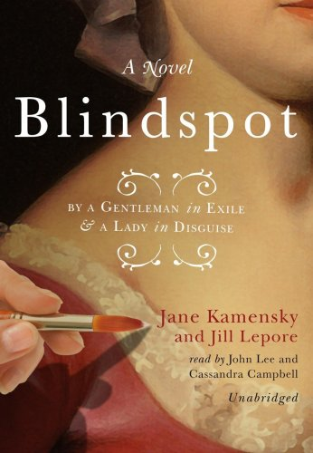 9781433257643: Blindspot: By a Gentleman in Exile & a Lady in Disguise: A Novel