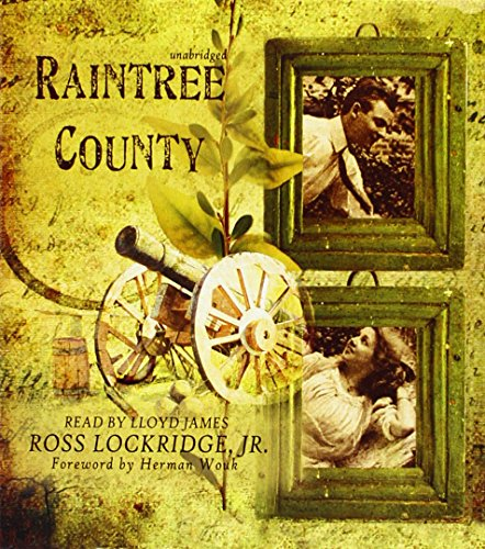 Raintree County: Lockridge, Ross; James,