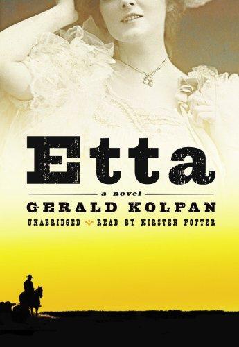 Etta: A Novel: Gerald Kolpan