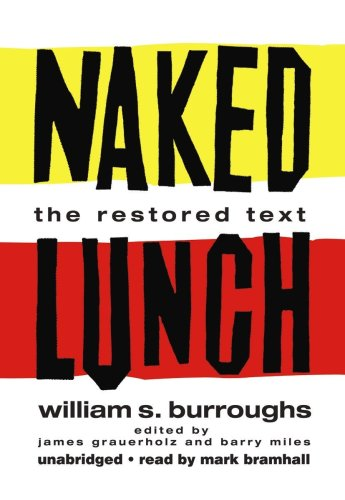 9781433259685: Naked Lunch: The Restored Text