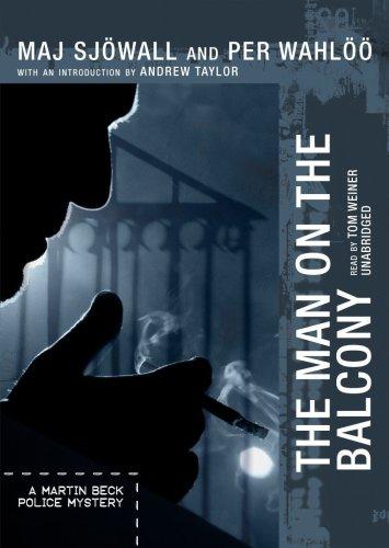 The Man on the Balcony - A Martin Beck Police Mystery: Maj Sjà wall; Per Wahlà Ã