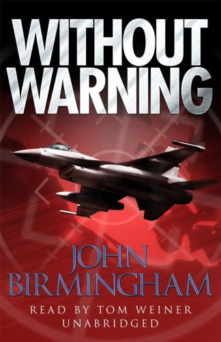 Without Warning: John Birmingham