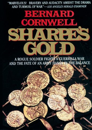 9781433261398: Sharpe's Gold: Richard Sharpe and the Destruction of Almeida, 1810 (Richard Sharpe Adventure Series)