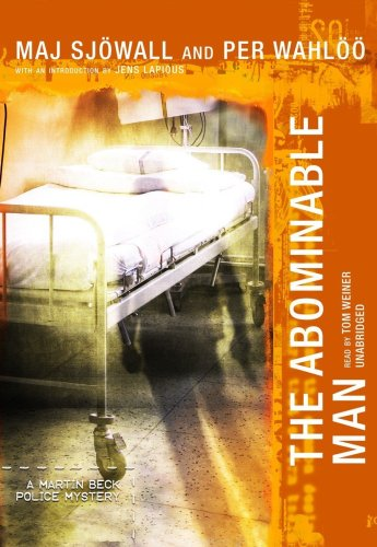 The Abominable Man (A Martin Beck Police Mystery) (Martin Beck Police Mysteries (Audio)): Maj ...