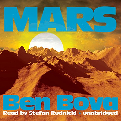 Mars (Grand Tour Series, Book 3): Ben Bova