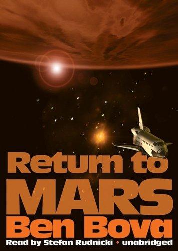 Return to Mars (Library Binding): Ben Bova