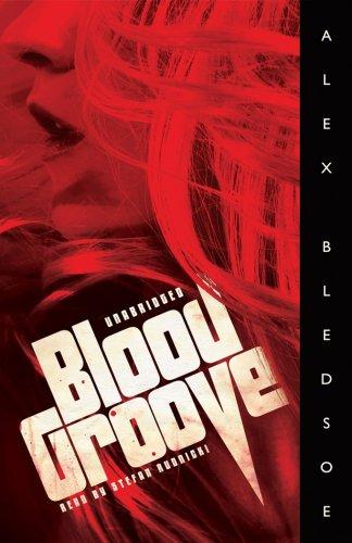 Blood Groove -: Alex Bledsoe
