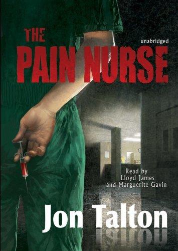 The Pain Nurse -: Jon Talton