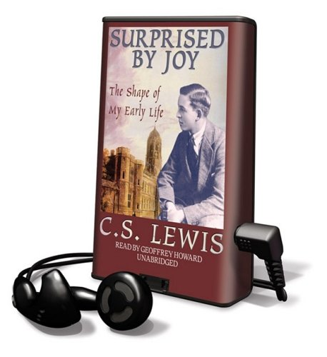 Surprised by Joy: The Shape of My Early Life [With Earbuds]: Lewis, C. S.