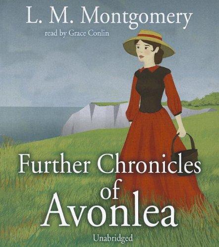 9781433267390: Further Chronicles of Avonlea (Avonlea Chronicles, Book 2) (Anne of Green Gables Novels)