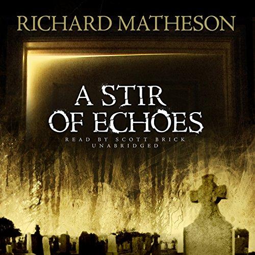 A Stir of Echoes: Richard Matheson