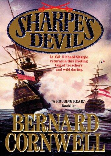 Sharpe's Devil: Richard Sharpe and the Emperor, 1820-21 (Richard Sharpe Adventure Series): ...