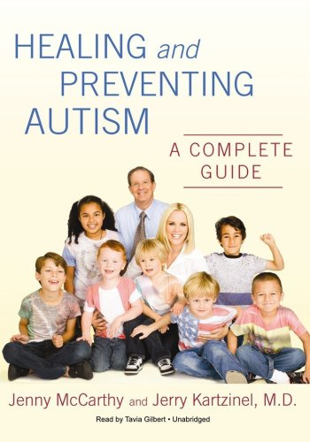 9781433270918: Healing and Preventing Autism: A Complete Guide