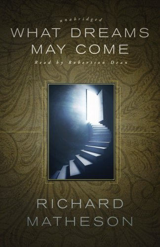 What Dreams May Come (Library) (1433272962) by Richard Matheson