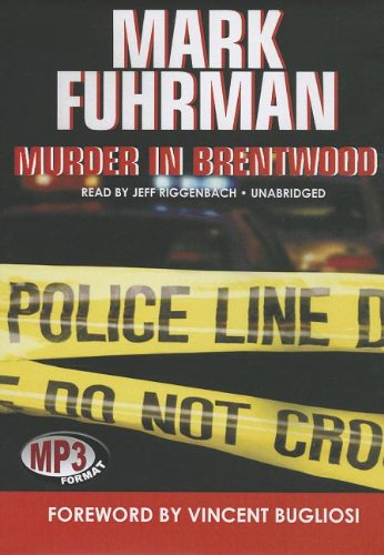 Murder in Brentwood (1433273179) by Mark Fuhrman