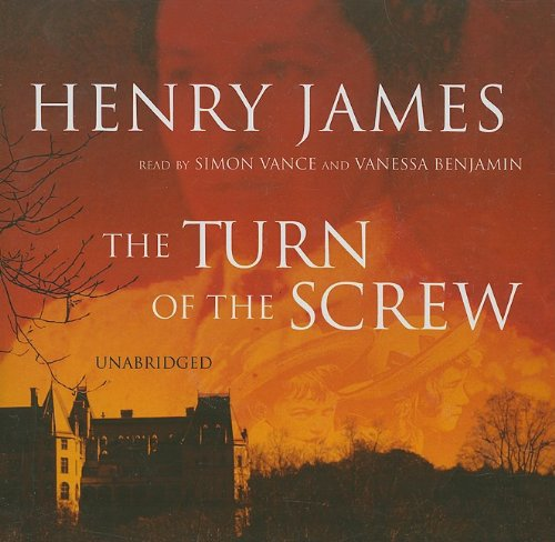 The Turn of the Screw -: Henry James
