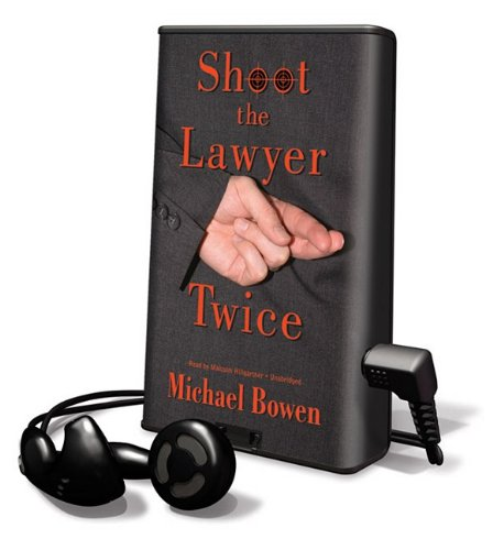 Shoot the Lawyer Twice (Rep & Melissa Pennyworth) (1433276992) by Michael Bowen