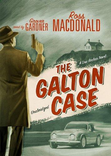 9781433278532: The Galton Case (A Lew Archer Mystery) (Lew Archer Novels (Audio))